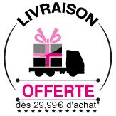 Livraison offerte dès 29,99€